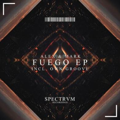 Alex & Mark Fuego EP Spectrum Recordings