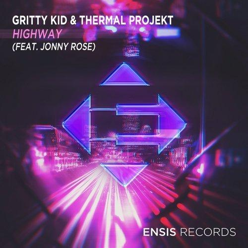 Gritty Kid Thermal Projekt HighWay Ensis Records