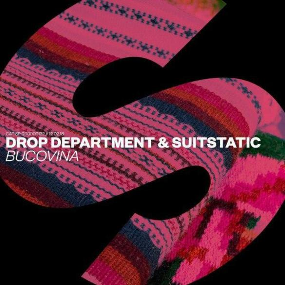 Drop Department SuitStatic Bucovina SPRS Spinnin' Records