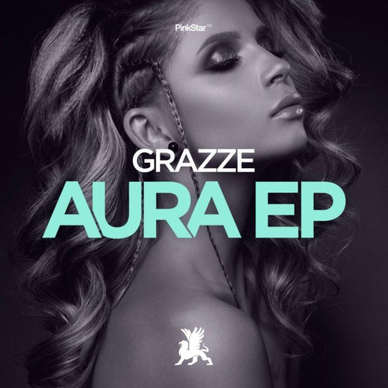 GRAZZE AURA EP The Red Road PinkStar Recordings