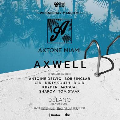 Axtone Pool Party Miami 2018 Axwell Delano Hotel Dirty South Shapov
