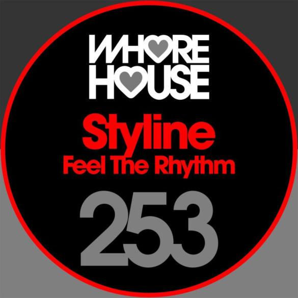 Styline Feel The Rhythm Whore house