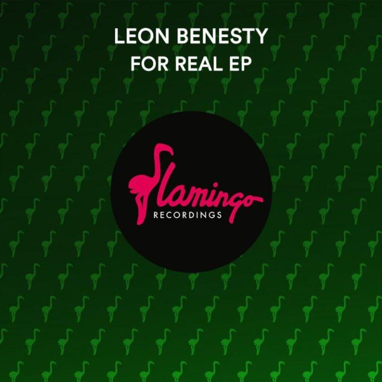 Leon Benesty For Real EP Flamingo Get Your Hands