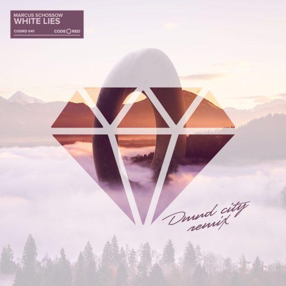 Marcus Schossow White Lies DMND City Remix