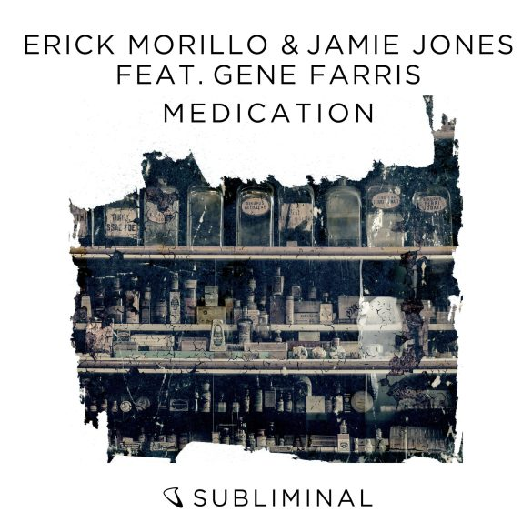 Erick Morillo Jamie Jones Medication Subliminal Armada