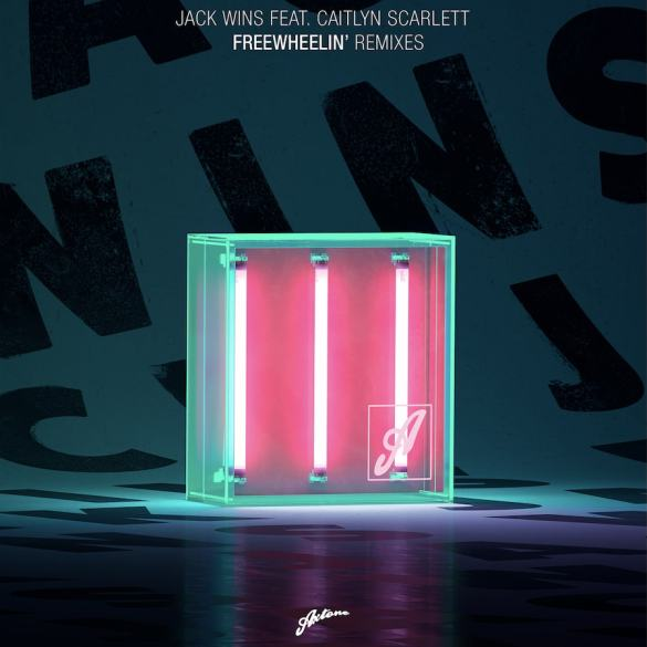 Jack Wins Freewheelin axtone David Pietras Syskey Dark Heart Nico De Andrea remix