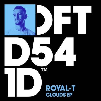 Royal-T clouds ep defected