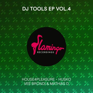 flamingo recordings DJ Tools EP 4