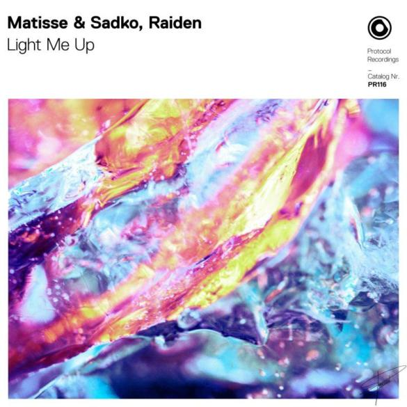 Matisse and Sadko Raiden Light Me Up Protocol