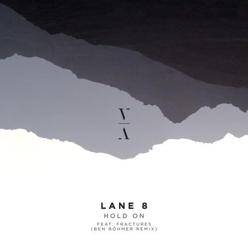lane 8 hold on ben bohmer remix