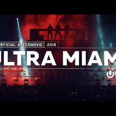 Ultra music festival Miami 2018 aftermovie swedish house mafia