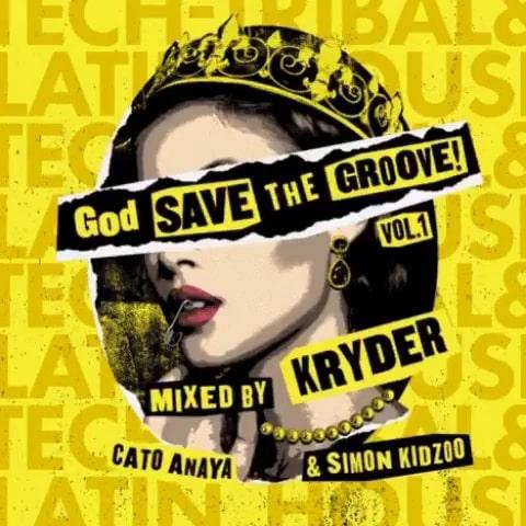 Kryder Kryteria God Save The Groove Vol. 1 EP