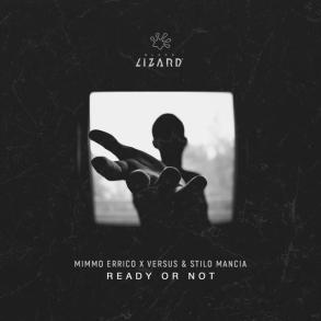 Black Lizard drops groovy infected 'Ready Or Not' by Mimmo Errico, Versus and Stilo Mancia. The track is already receiving great success from the fans thanks to its addictive groove.