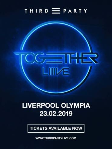 Third Party Together LIIIVE Liverpool Olympia album party