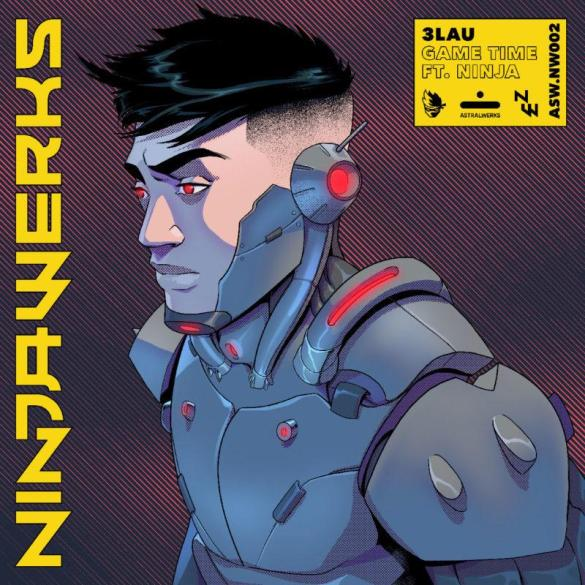 3LAU Ninja Game Time NINJAWERKS Vol. 1