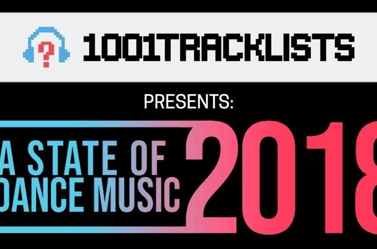 A State of Dance Music 2018 report 1001Tracklists