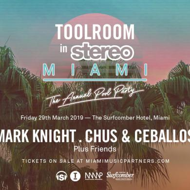 Mark Knight Toolroom in Stereo Miami
