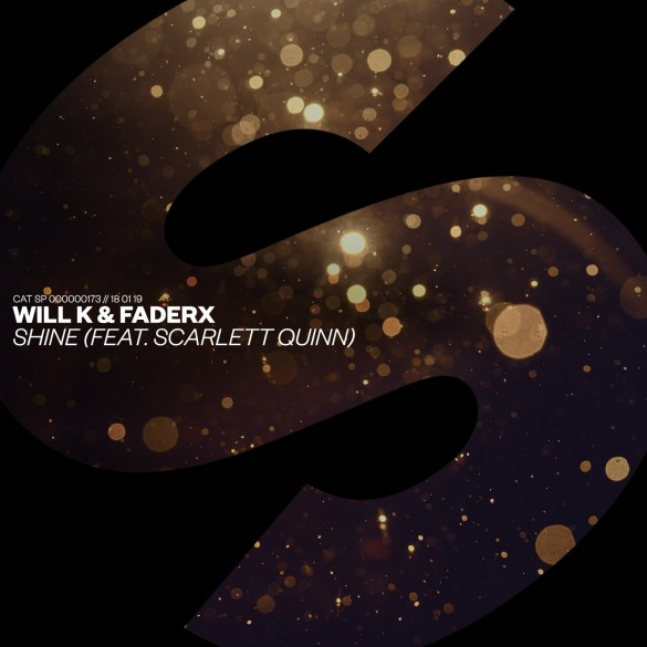 Will K FaderX Shine Spinnin' SPRS