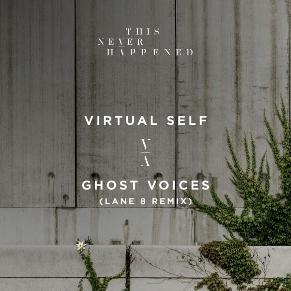 Virtual Self Ghost Voices Lane 8 Remix