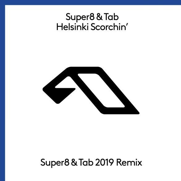 Super8 & Tab Helsinki Scorchin 2019 remix