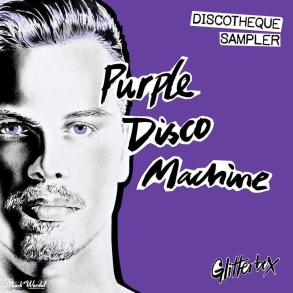 Purple Disco Machine Discotheque Sampler