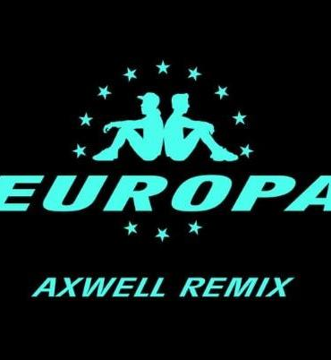 Jax Jones Martin Solveig Europa All Day and Night Axwell remix