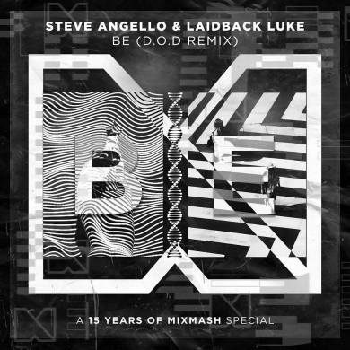Laidback Luke Steve Angello Be D.O.D Remix