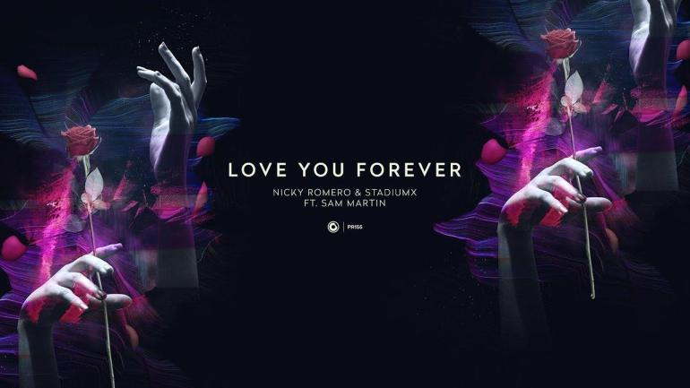 Nicky Romero Stadiumx Sam Martin Love You Forever Protocol