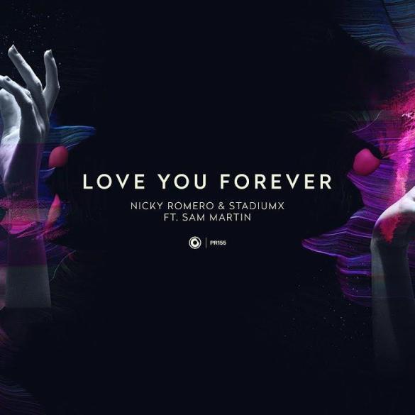 Nicky Romero Stadiumx Sam Martin Love You Forever Protocol