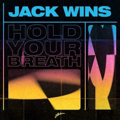 Jack Wins Hold Your Breath Axtone
