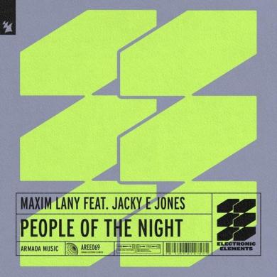 Maxim Lany People Of The Night Armada Electronic Elements
