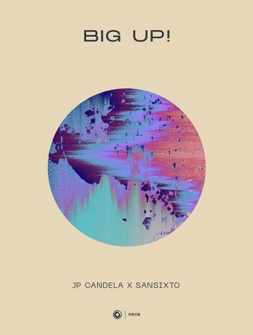 JP Candela Sansixto Big Up Protocol