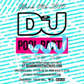 DJ Mag Pool Party Miami Music Week 2020