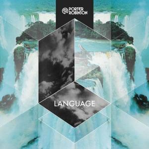 Porter Robinson Language cover