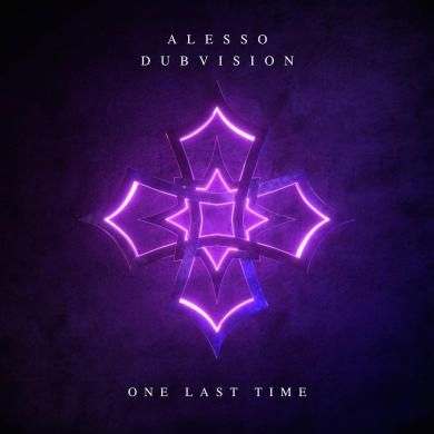 Alesso x DubVision - One Last Time