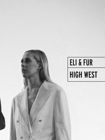 Eli & Fur High West Armada Electronic Elements