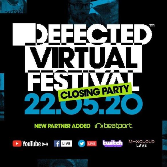 Defected Virtual Festival 6 Series Closing Party