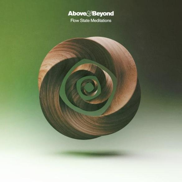 Above & Beyond Flow State Meditattions Anjunabeats