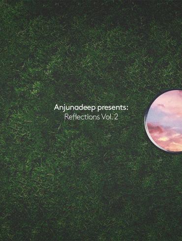 Anjunadeep presents: Reflections Vol. 2