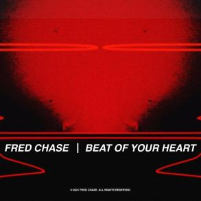 Fred Chase Beat Of Your Heart