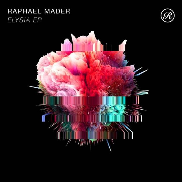 Raphael Mader Elysia EP