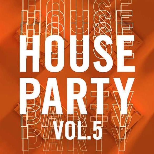Toolroom House Party Vol. 5