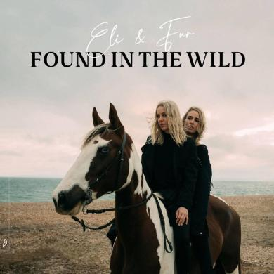Eli & Fur Found In The Wild Anjunadeep album cover