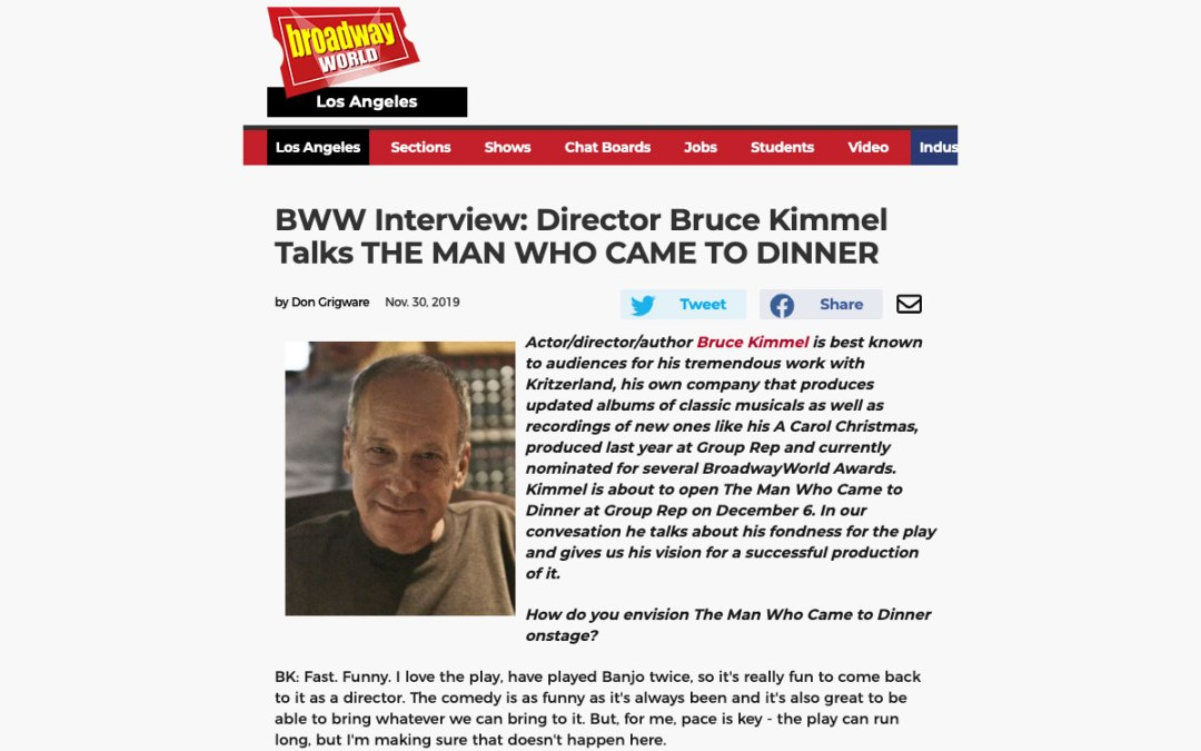 BroadwayWorld Los Angeles Interviews Director Bruce Kimmel – THE MAN WHO CAME TO DINNER