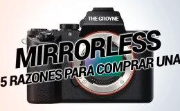 5 razones para comprar una mirrorless