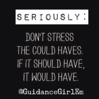 Seven Positive quotes - Don't Stress - GuidanceGirlEm - Emily Roberts