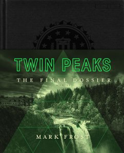 Twin Peaks: The Final Dossier A Novel