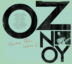 Oz Noy Twisted Blues Vol 1