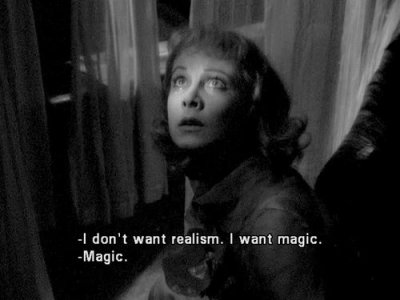Vivien Leigh saying 'I don't want realism, I wasn't magic'