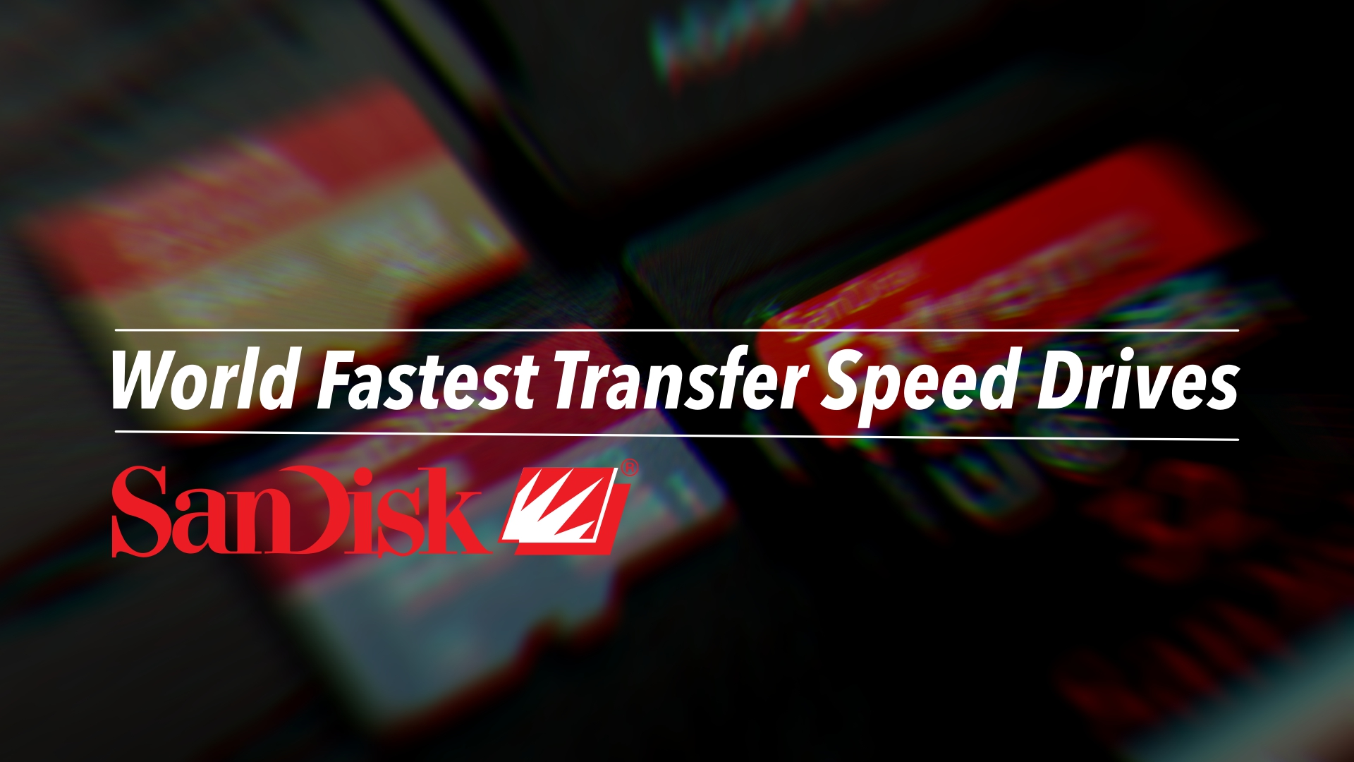 SanDisk Introduce, World Fastest Transfer Speed Drive